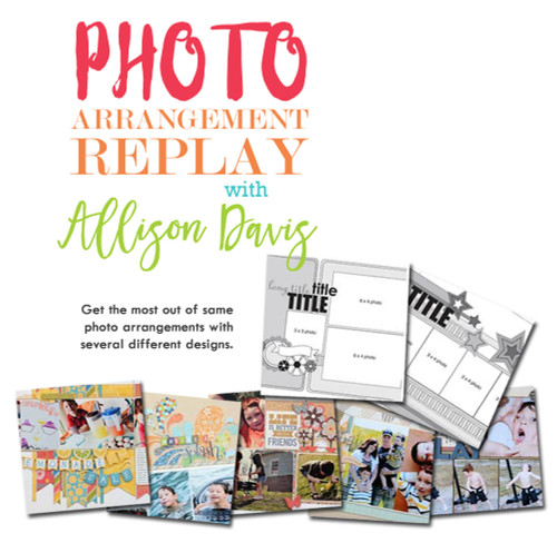 CLASS: Photo Arrangement Replay with Allison Davis