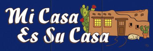 """6""""x18"""" Tile Sign Mi Casa Es Su Casa"""
