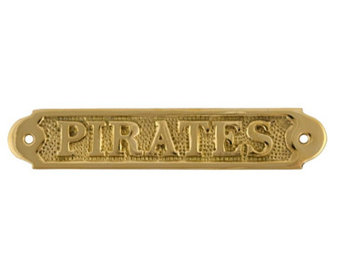 """7"""" Brass PIRATES Name Plate Plaque"""