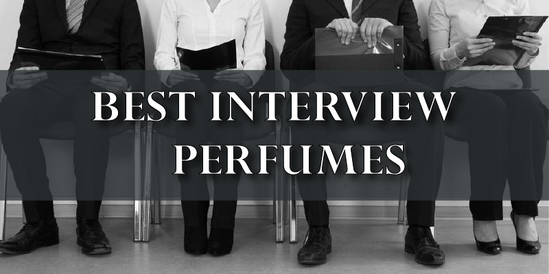 Best Interview Perfumes