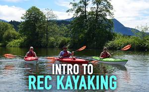 Intro to Rec Kayaking - Paddle Expo