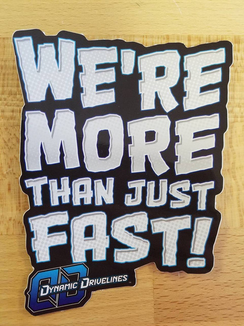 More Than Just Fast Sticker 6x4