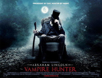 ABRAHAM LINCOLN VAMPIRE HUNTER Poster double sided STYLE A (Quad) (2012) ORIGINAL CINEMA POSTER