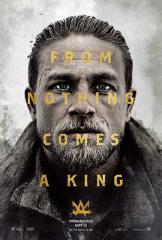 King Arthur: Legend of the Sword Original Movie Poster – Arthur Advance Style