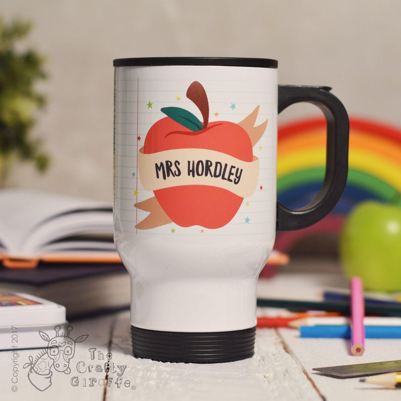 Personalised Apple Teacher Travel Mug - The Crafty Giraffe