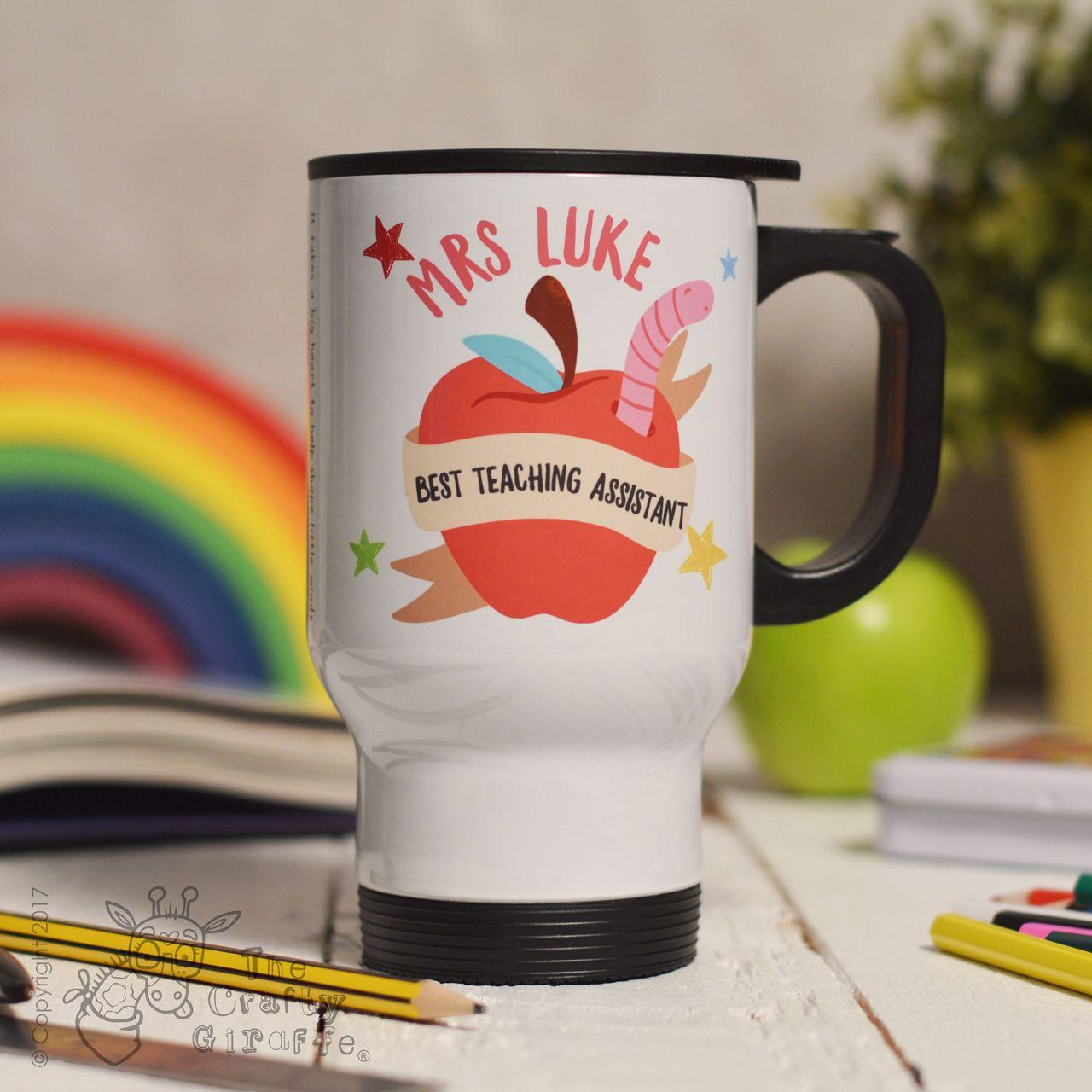 Personalised Best Teaching Assistant Travel Mug - The Crafty Giraffe