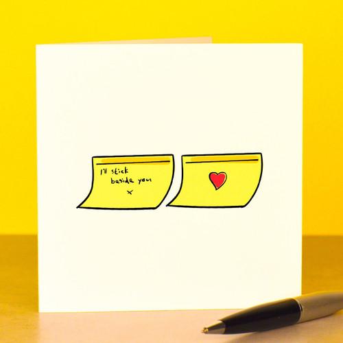 I'll stick beside you Card