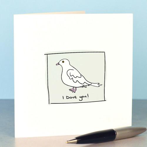 I Dove you Card