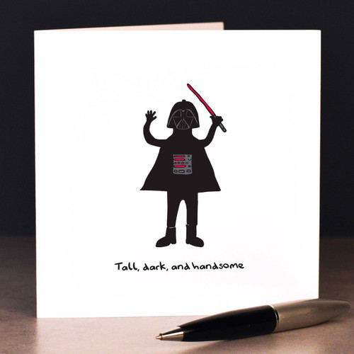 Tall, dark and handsome  Card