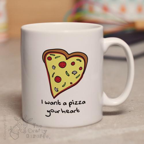 I want a pizza your heart mug