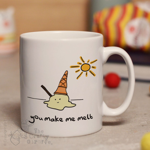 You make me melt mug
