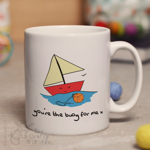 You're the only buoy for me mug