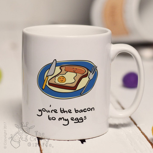You're the bacon to my eggs mug