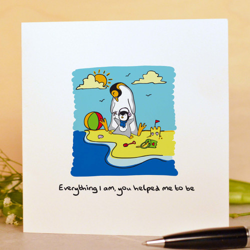 Everything I am, you helped me to be Card
