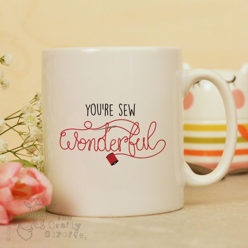You're sew wonderful mug