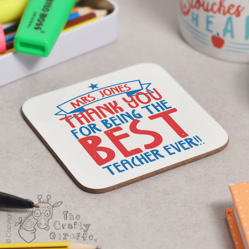 Personalised Best Teacher Ever Coaster