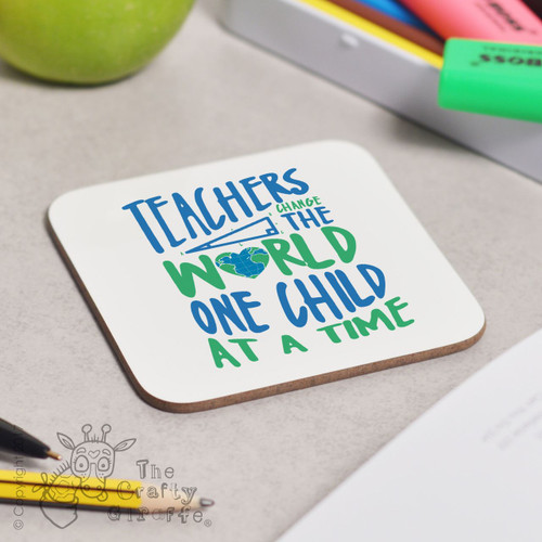 Teachers change the world Coaster
