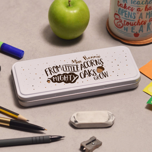 Personalised From Little Acorns Mighty Oaks Grow Pencil Tin