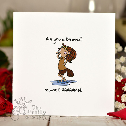 Are you a beaver cause' DAMN Card