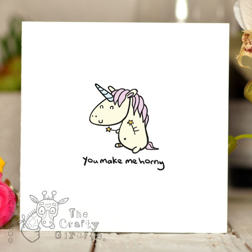 You make me horny - unicorn Card