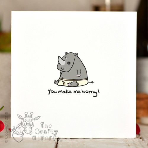 You make me horny - Rhino Card
