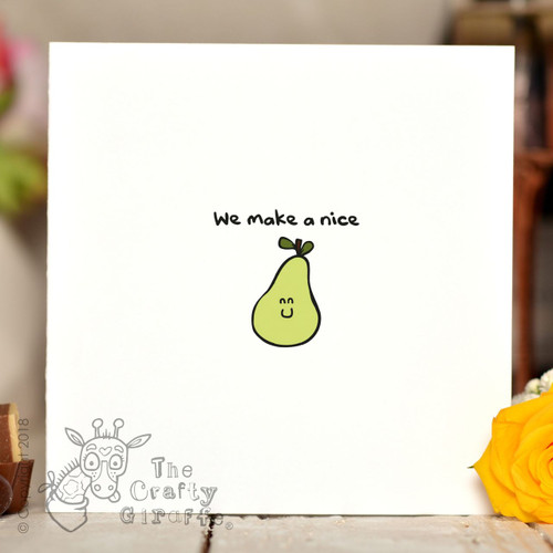 We make a nice pear Card