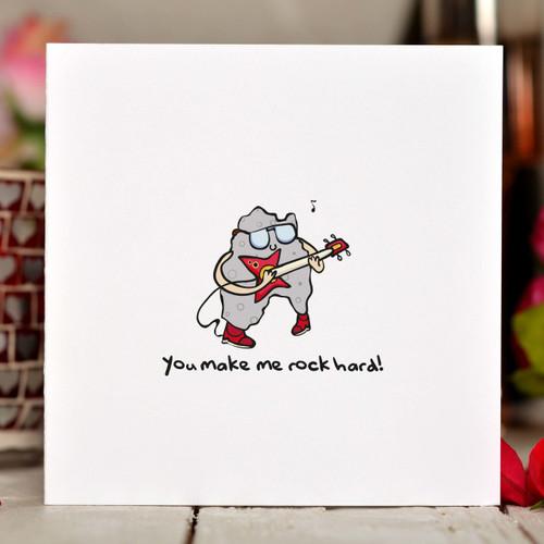 You make me rock hard Card