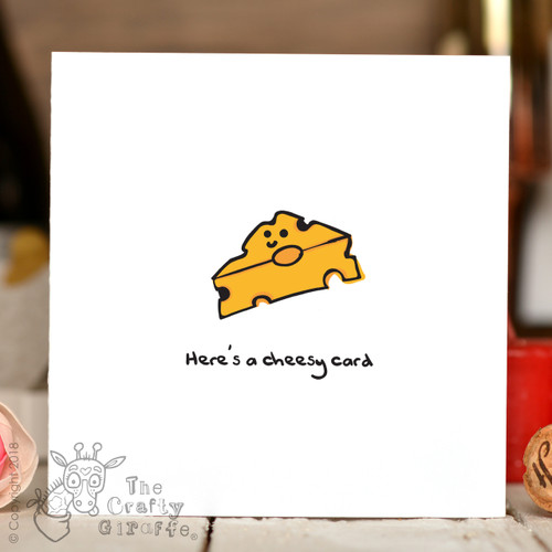 Here's a cheesy card Card