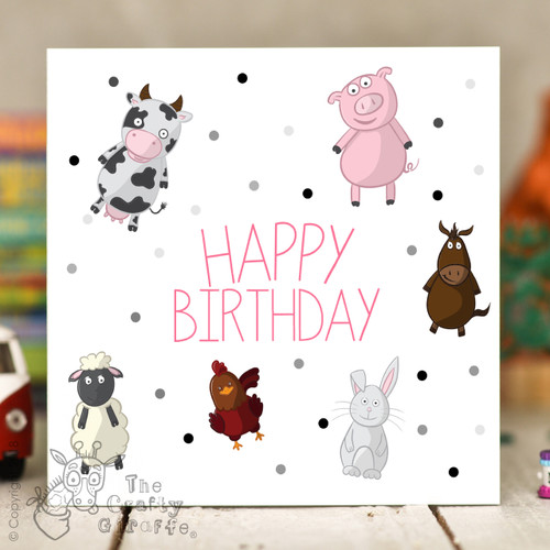 Farm Animals Birthday Card The Crafty Giraffe