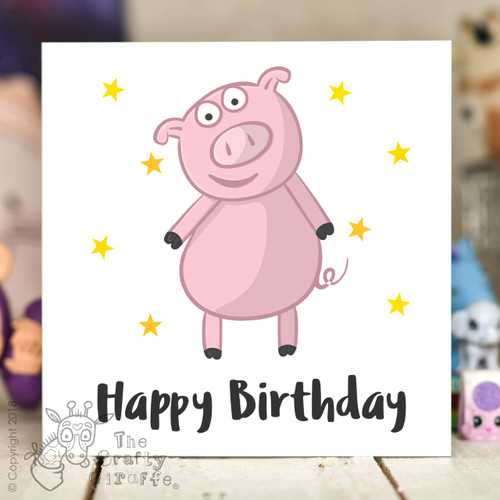 Pig Birthday Card The Crafty Giraffe