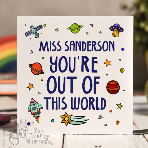 Personalised You're out of this world Card