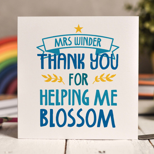 Personalised Thank you for helping me blossom Card