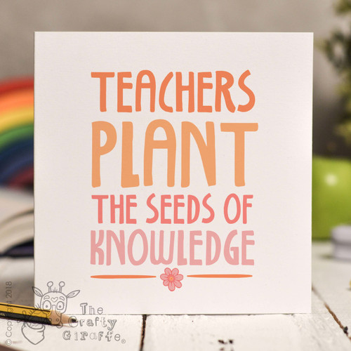 Teachers plant the seeds of knowledge Card