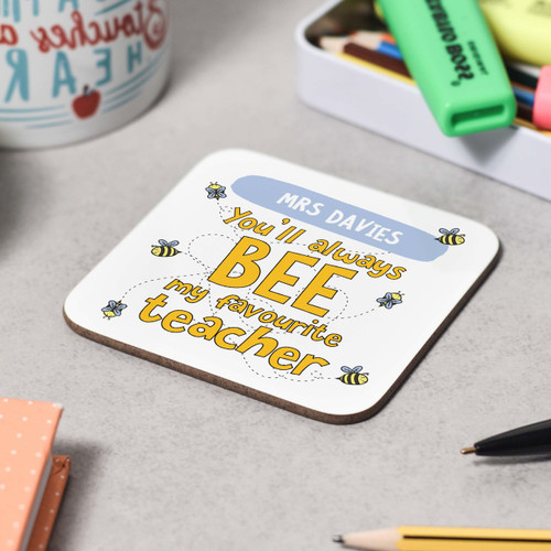 Personalised You'll always bee my favourite Coaster