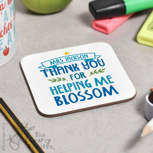 Personalised Thank you for helping me blossom Coaster