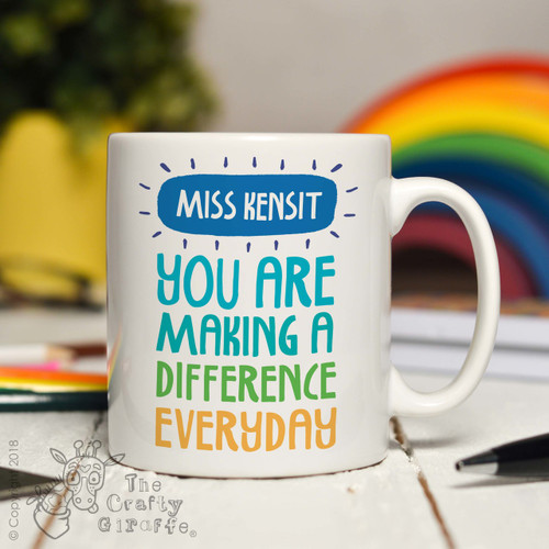 Personalised You are making a difference every day Mug