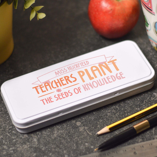 Personalised Teachers plant the seeds of knowledge Pencil Tin