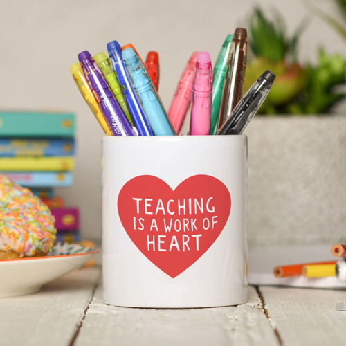 Teaching is a work of heart Pencil Pot
