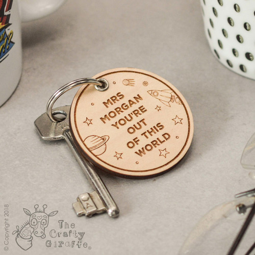 Personalised You're out of this world Keyring