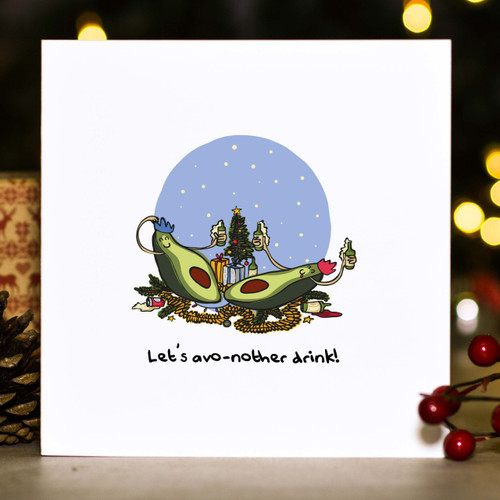 Let's avo-nother drink! Christmas Card