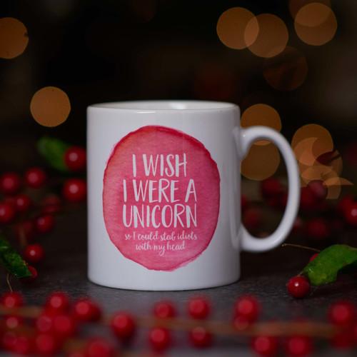 I wish I were a Unicorn Mug.