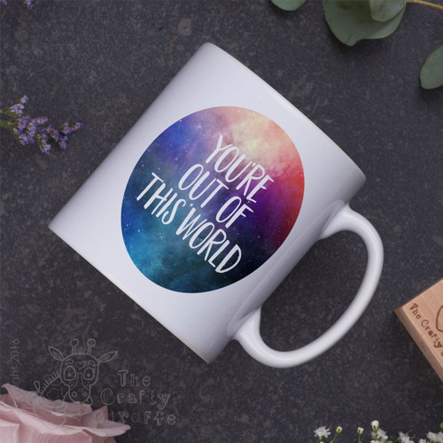 You're out of this world Mug