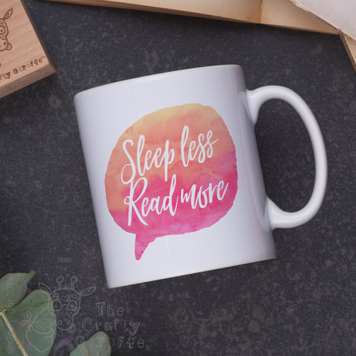 Sleep less read more Mug