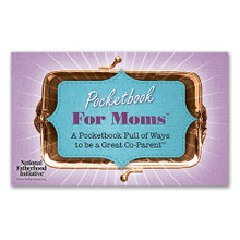 Pocketbook for Moms:  Ways to be a Great Co-Parent
