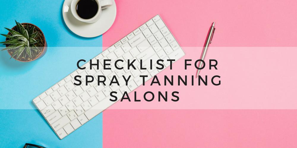 Checklist For Every Spray Tanning Salon