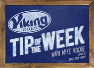 THE VERTICAL AXIS - Viking Cues Tip of the Week with Mike Roque author of Build Your Game.
