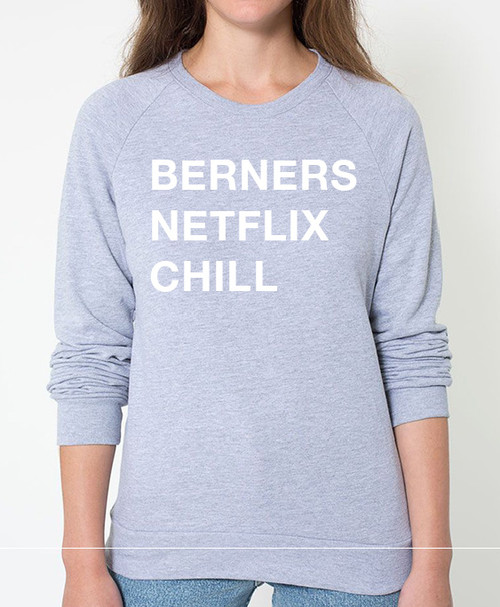 Bernese Mountain Dog Netflix Chill Sweatshirt