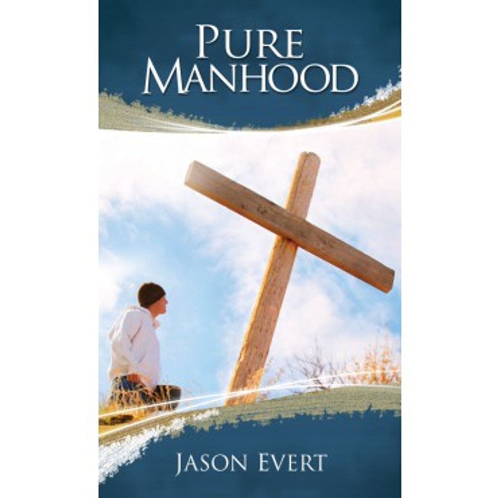 Pure Manhood