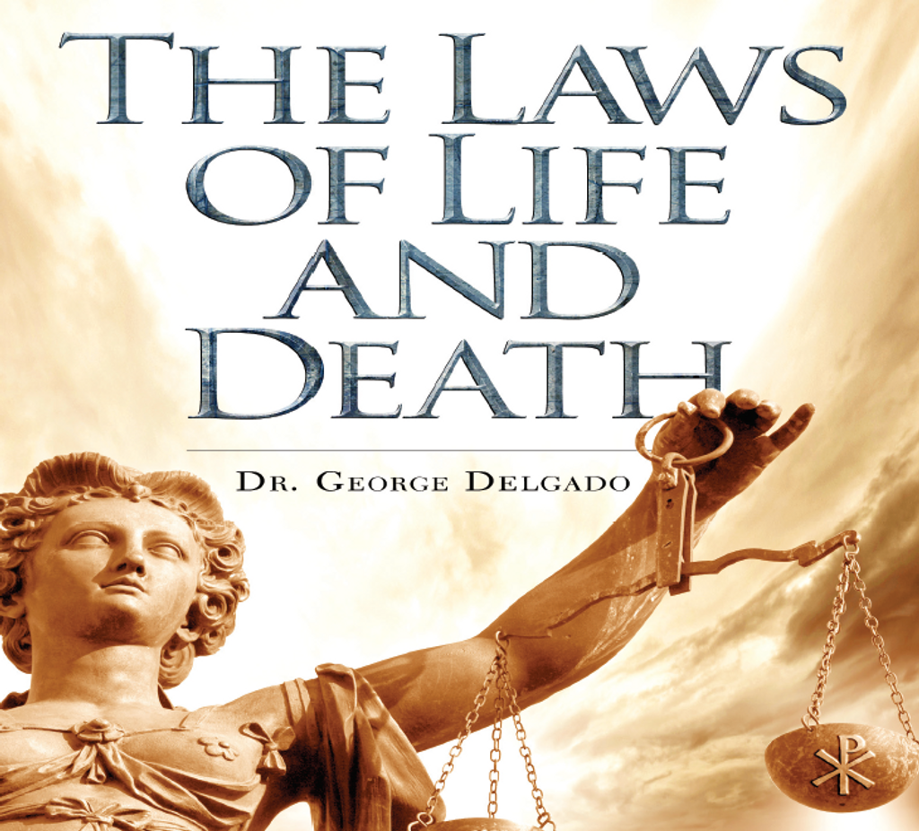 The Laws of Life and Death - Dr. George Delgado - Catholic Answers (2 CD Set)