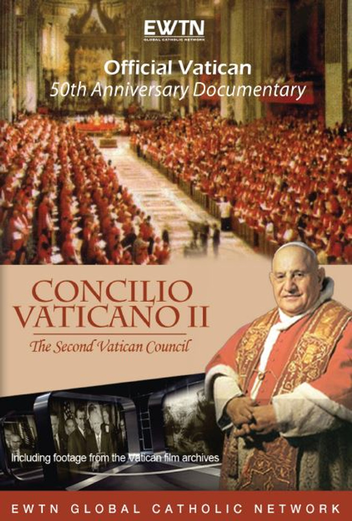 Concilio Vaticano II - Official Vatican 50th Anniversary Documentary - EWTN (DVD)